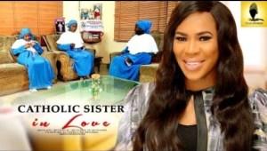 Video: Catholic Sister In Love - Latest Intriguing Yoruba Movie 2018 Drama Starring: Femi Adebayo | Fathia Balogun